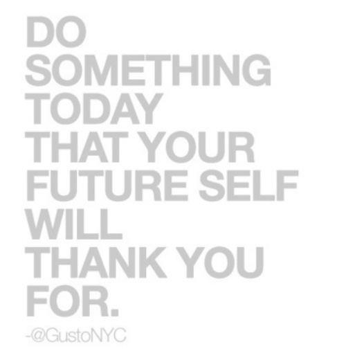 dosomethingtodayyourfutureselfwillthankyou